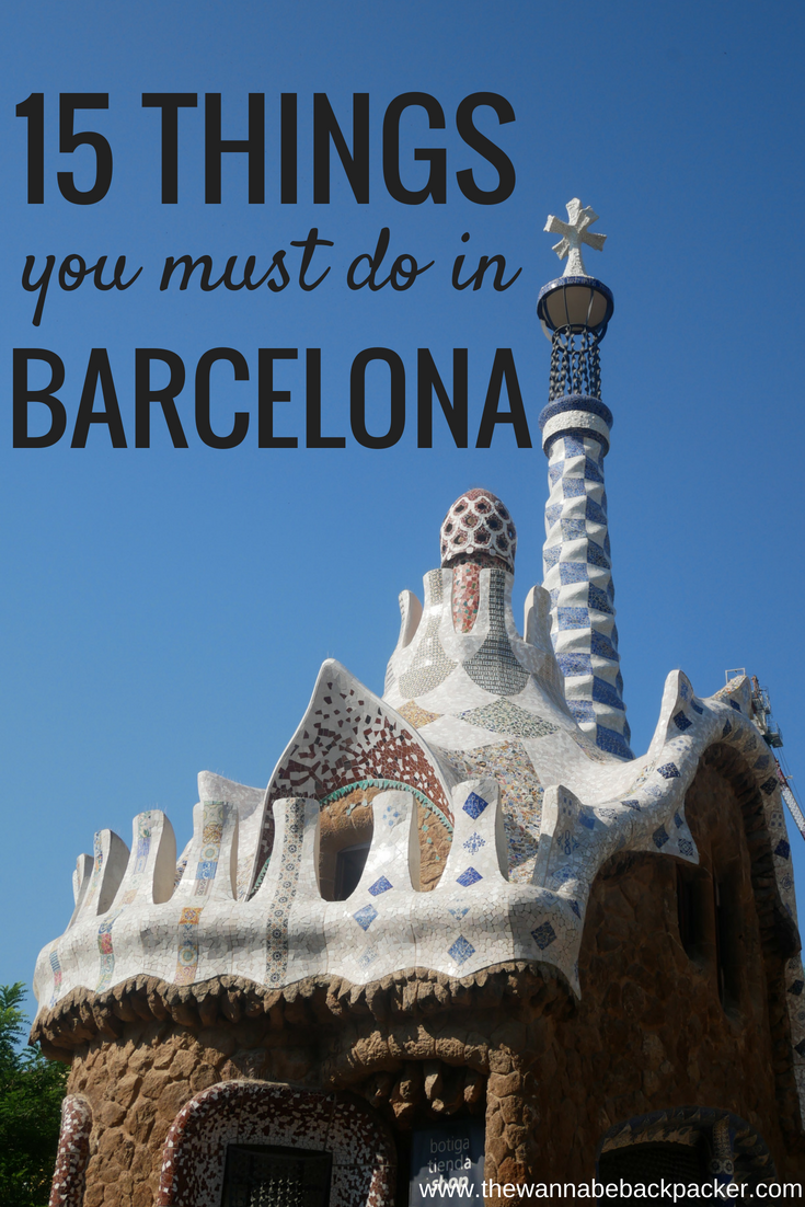15 things to do in barcelona www.thewannabebackpacker.com